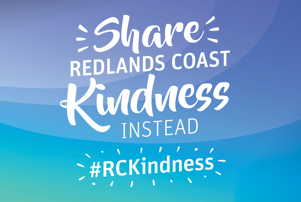 Share Redland Coast Kindness for your chance to win